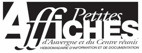 Petites Affiches d'Auvergne et du Centre réunis